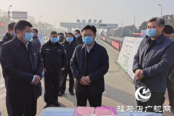 陈星到西平、上蔡、平舆和新蔡检查督导疫情防控措施落实情况
